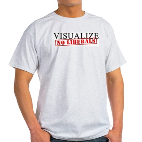 Visualize No Liberals Ash Grey T-Shirt