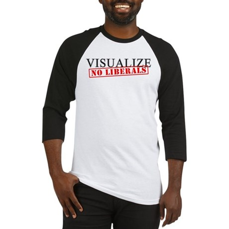 Visualize No Liberals Baseball Jersey