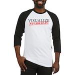 Visualize No Liberals Baseball Jersey