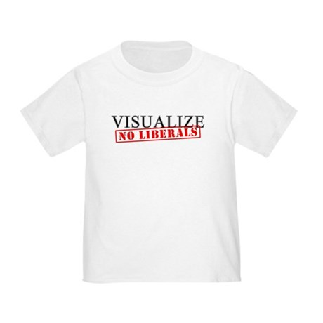 Visualize No Liberals Toddler T-Shirt
