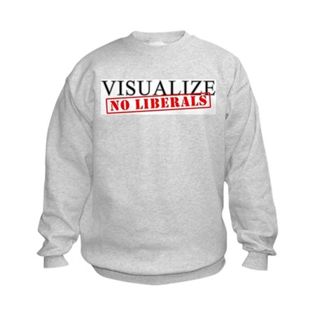 Visualize No Liberals Kids Sweatshirt