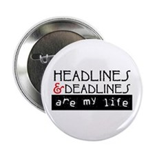 "Headlines & Deadlines 2.25"" Button (10 pack)"