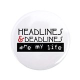 "Headlines & Deadlines 3.5"" Button"