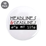 "Headlines & Deadlines 3.5"" Button (10 pack)"