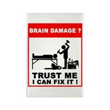 Brain damage? Trust me, I can Rectangle Magnet (10