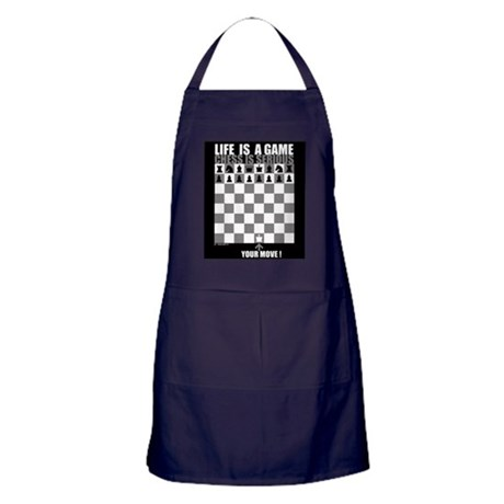 Life is a game, chess is seri Apron (dark)