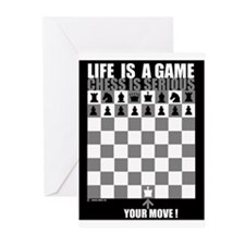 Life is a game, chess is seri Greeting Cards (Pk o