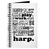 Eat, Sleep, Work, Play Harp Journal
