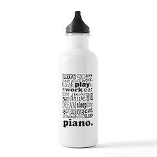 Eat, Sleep, Work, Play Piano Water Bottle