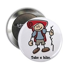 "Cute Take a Hike 2.25"" Button"