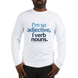 I'm So Adjective Long Sleeve T-Shirt