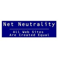 Net Neutrality:All Websites Are Created = (Bumper)