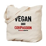 VEGAN=COMPASSION - Tote Bag