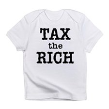 TAX the RICH Tshirts and Products Infant T-Shirt