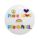 Peace Love Preschool Ornament (Round)