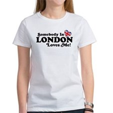 Somebody In London Loves Me Tee