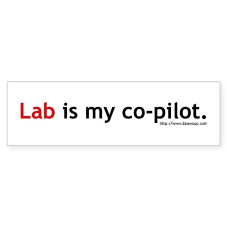 Lab Co-Pilot Bumper Sticker