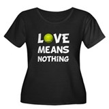 Love Means Nothing Women's Plus Size Scoop Neck Da