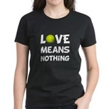 Love Means Nothing Tee