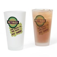 Retired With One Boss Drinking Glass