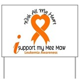 With All My Heart Leukemia Yard Sign