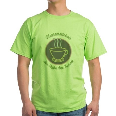 Mathematicians Green T-Shirt