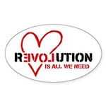 Is All We Need Sticker (Oval)
