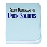 Proud Descendant Of Union Soldiers baby blanket