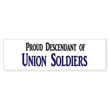 Proud Descendant Of Union Soldiers Bumper Sticker