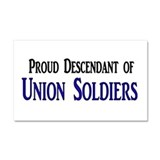 Proud Descendant Of Union Soldiers Car Magnet 20 x