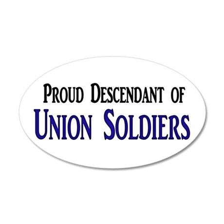Proud Descendant Of Union Soldiers 38.5 x 24.5 Ova