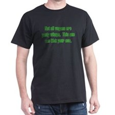 Not all vegans are pasty wimps. Black T-Shirt