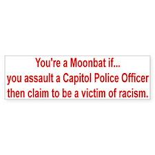 Moonbat Racism Bumper Bumper Sticker