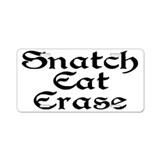 Snatch Eat Erase Aluminum License Plate