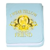 I Wear Yellow for my Friend ( baby blanket