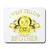 I Wear Yellow for my Brother Mousepad