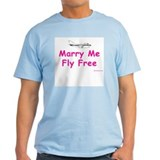 Marry Me, Fly Free (Pink) Ash Grey T-Shirt