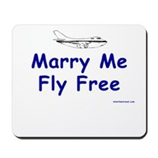 Marry Me, Fly Free Mousepad