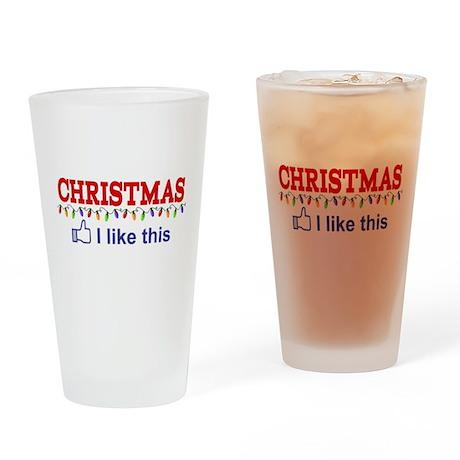 Christmas - I like this Drinking Glass
