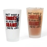 Zombie Brains - You're Safe Drinking Glass