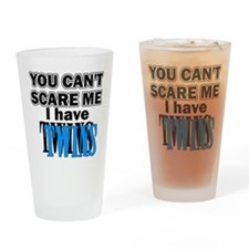 You Can't Scare Me...Twins Blue Drinking Glass