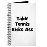 Table Tennis Kicks Ass Journal