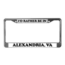 Rather be in Alexandria License Plate Frame
