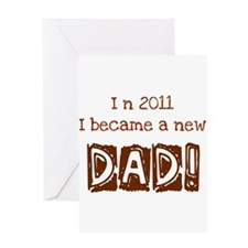 New Dad 2011 Greeting Card