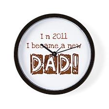 New Dad 2011 Wall Clock