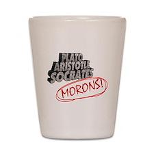 Morons Shot Glass