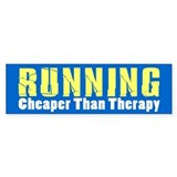 Running Cheaper Than Therapy Bumper Stickers