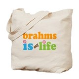 Brahms Is My Life Gift Tote Bag