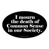 Common Sense Died Oval Decal