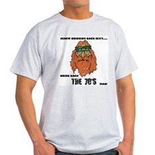 Bring Back the 70's T-Shirt